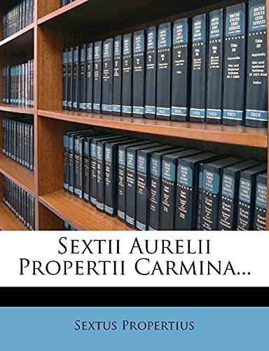 9781277614091: Sextii Aurelii Propertii Carmina...