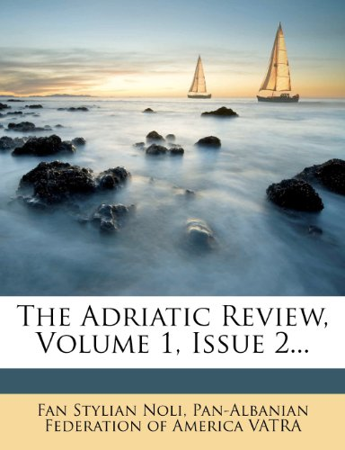 9781277638196: The Adriatic Review, Volume 1, Issue 2...