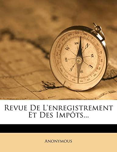 9781277674774: Revue de L'Enregistrement Et Des Impots...