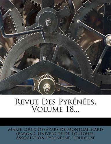 9781277679564: Revue Des Pyrénées, Volume 18... (French Edition)