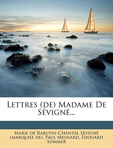 9781277682991: Lettres (de) Madame de S Vign ... (French Edition)