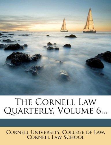 9781277726374: The Cornell Law Quarterly, Volume 6...