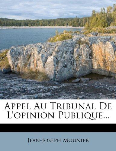 9781277821826: Appel Au Tribunal De L'opinion Publique... (French Edition)