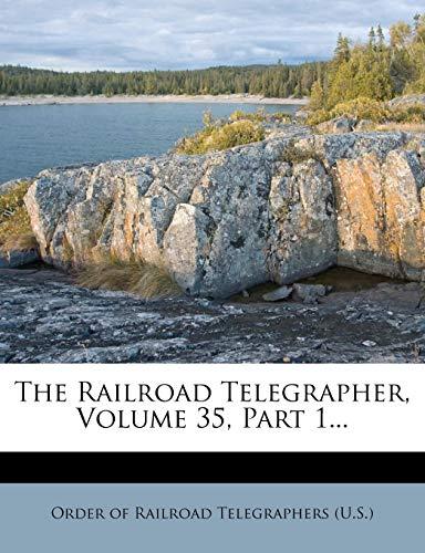 9781277892604: The Railroad Telegrapher, Volume 35, Part 1.