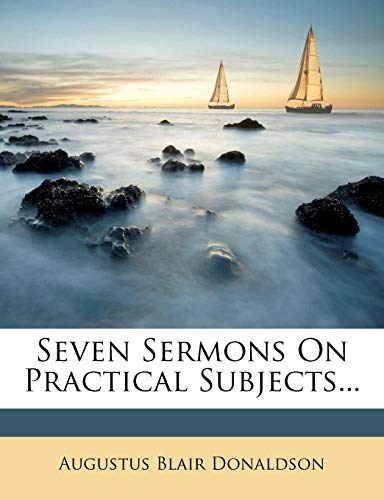 9781277901221: Seven Sermons On Practical Subjects...