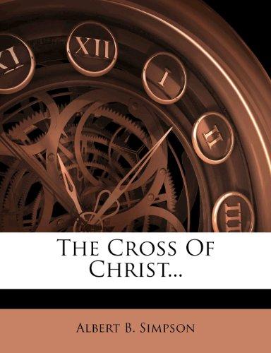 9781277940237: The Cross Of Christ...