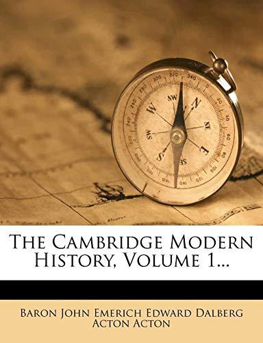 9781277945133: The Cambridge Modern History, Volume 1...