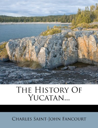 9781277978032: The History Of Yucatan...