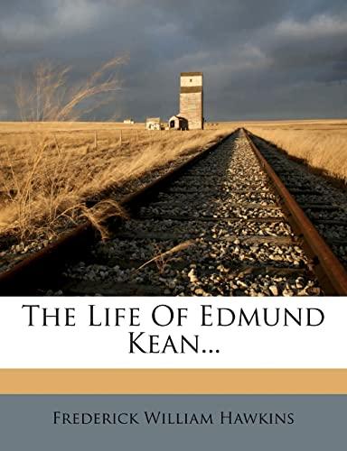 9781278009421: The Life Of Edmund Kean...