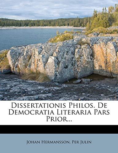 9781278029115: Dissertationis Philos. De Democratia Literaria Pars Prior...