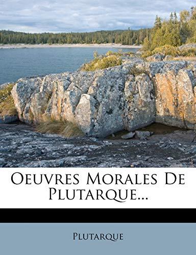 9781278044941: Oeuvres Morales De Plutarque...