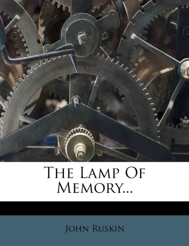 9781278051789: The Lamp Of Memory...
