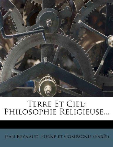 9781278078489: Terre Et Ciel: Philosophie Religieuse... (French Edition)