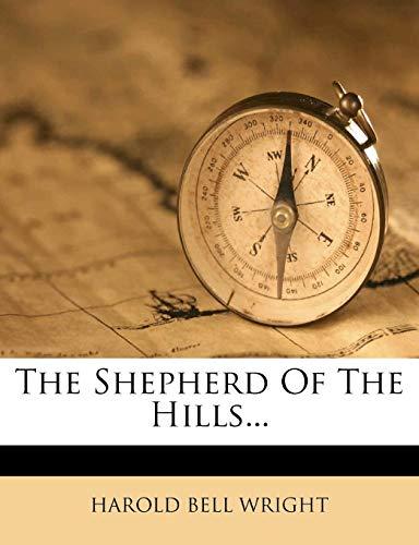 9781278084190: The Shepherd Of The Hills...