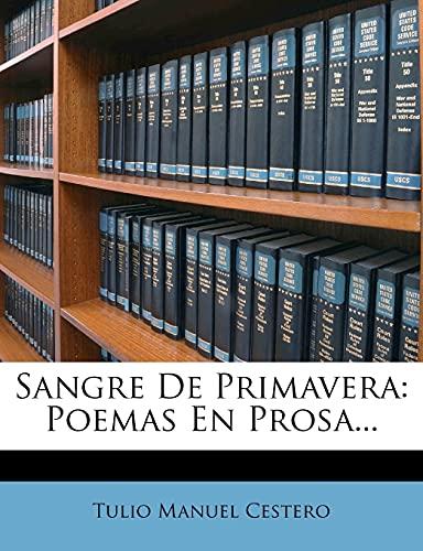 9781278105550: Sangre De Primavera: Poemas En Prosa...
