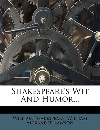 9781278139968: Shakespeare's Wit And Humor...