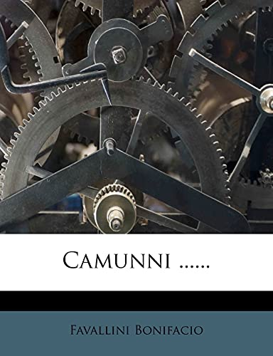 9781278163390: Camunni ...... (Italian Edition)