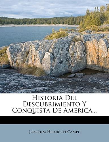 9781278171425: Historia Del Descubrimiento Y Conquista De America... (Spanish Edition)
