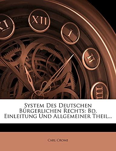 9781278201160: System Des Deutschen Bürgerlichen Rechts: Bd. Einleitung Und Allgemeiner Theil...