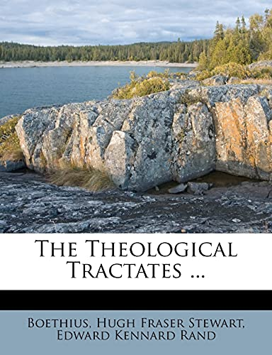 9781278241593: The Theological Tractates ...
