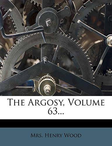 9781278256337: The Argosy, Volume 63...