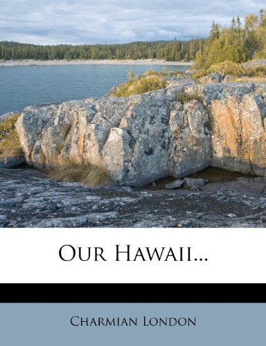 9781278327044: Our Hawaii...