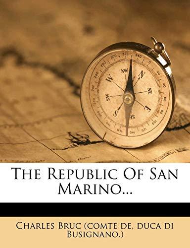 9781278409047: The Republic Of San Marino...