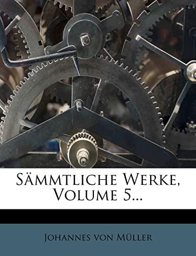 9781278410395: Johannes von Müller sämmtliche Werke.
