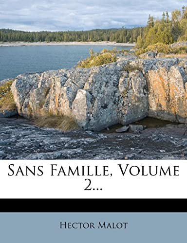 9781278411187: Sans Famille, Volume 2... (French Edition)