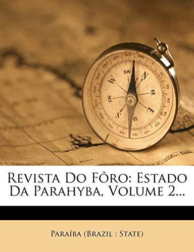 9781278432823: Revista Do Fôro: Estado Da Parahyba, Volume 2... (Portuguese Edition)