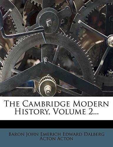 9781278446493: The Cambridge Modern History, Volume 2...