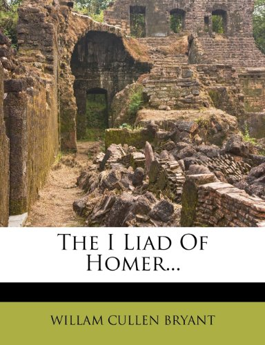 9781278495088: The I Liad Of Homer...