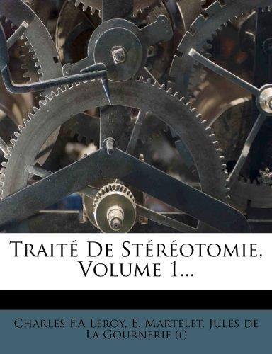 9781278575650: Traité De Stéréotomie, Volume 1...