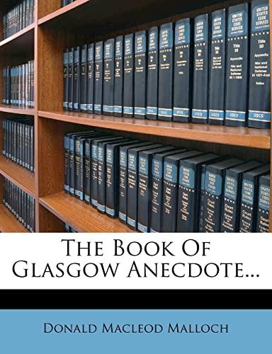 9781278594439: The Book Of Glasgow Anecdote...