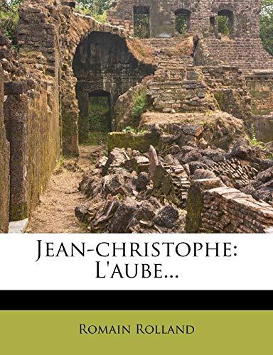 9781278598802: Jean-christophe: L'aube...