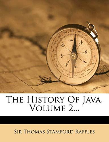 9781278654454: The History Of Java, Volume 2...