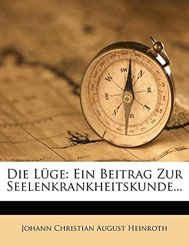 9781278833088: Die L�ge: Ein Beitrag zur Seelenkrankheitskunde.