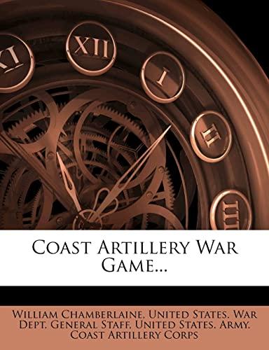 9781278833200: Coast Artillery War Game...
