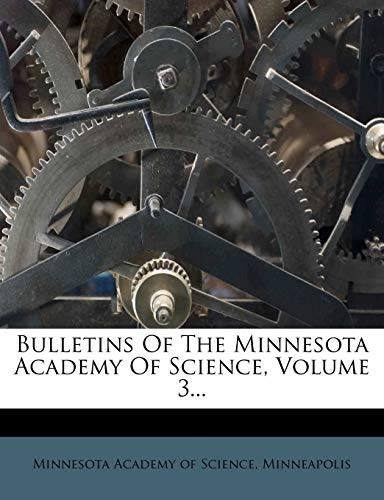 9781278844299: Bulletins Of The Minnesota Academy Of Science, Volume 3...