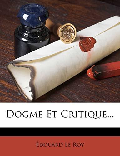 9781278877457: Dogme Et Critique...