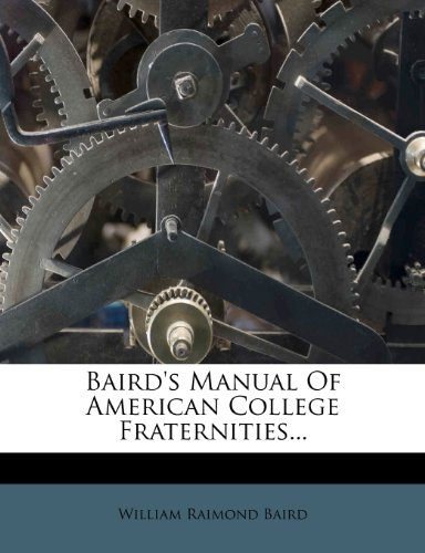 9781278915746: Baird's Manual Of American College Fraternities...