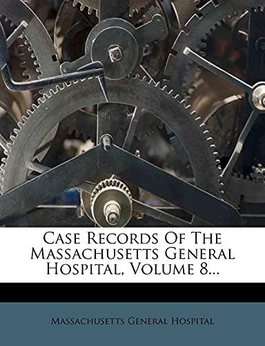 9781278988429: Case Records Of The Massachusetts General Hospital, Volume 8...