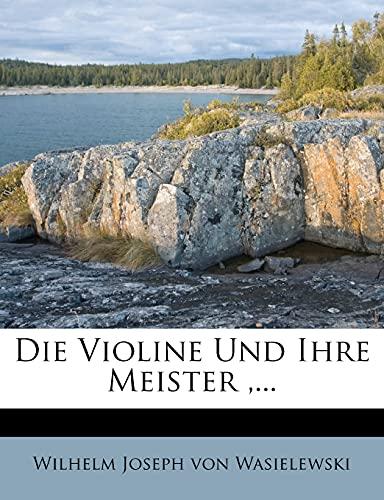 9781279009260: Die Violine Und Ihre Meister.
