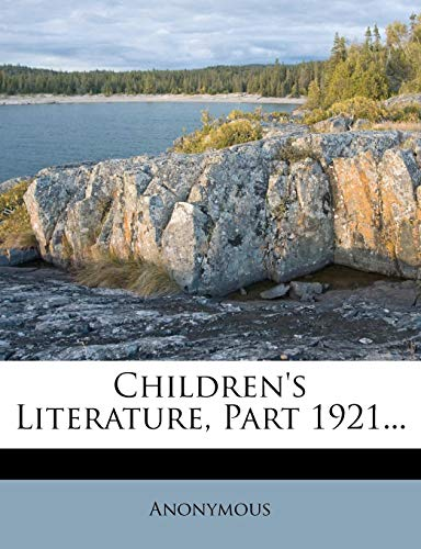 9781279063934: Children's Literature, Part 1921...