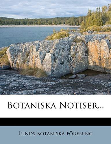 9781279070130: Botaniska Notiser... (Swedish Edition)