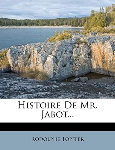 9781279131206: Histoire De Mr. Jabot... (French Edition)