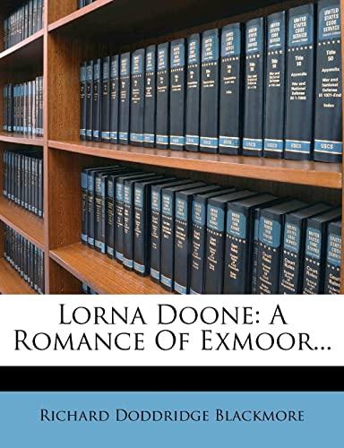 9781279197745: Lorna Doone: A Romance Of Exmoor...