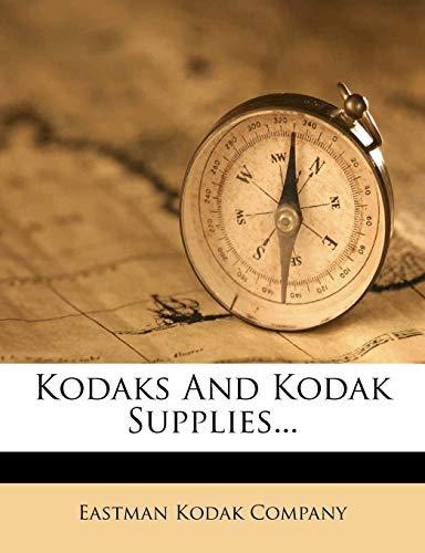 9781279246108: Kodaks And Kodak Supplies...
