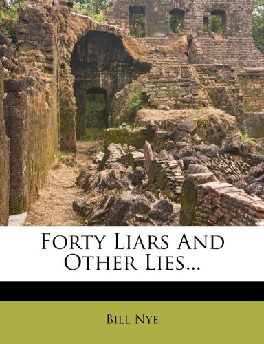 9781279256145: Forty Liars And Other Lies...