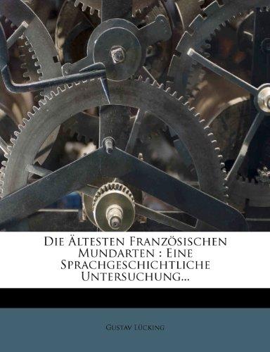 9781279337615: Die Altesten Franzosischen Mundarten.